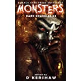 MONSTERS: A Horror Microfiction Anthology (Dark Drabbles)