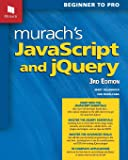 Murach's JavaScript and jQuery (3rd Edition)