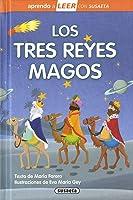 Los Tres Reyes Magos (Aprendo A LEER Con Susaeta