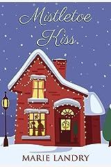 Mistletoe Kiss Kindle Edition