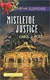 Mistletoe Justice (Love Inspired Suspense (Large Print))
