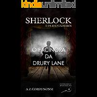 O Facínora da Drury Lane (Os Feriados do Jovem Sherlock Livro 4)