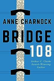 Bridge 108