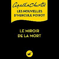 Le Miroir de la mort : Les nouvelles d'Hercule Poirot (Masque Christie)
