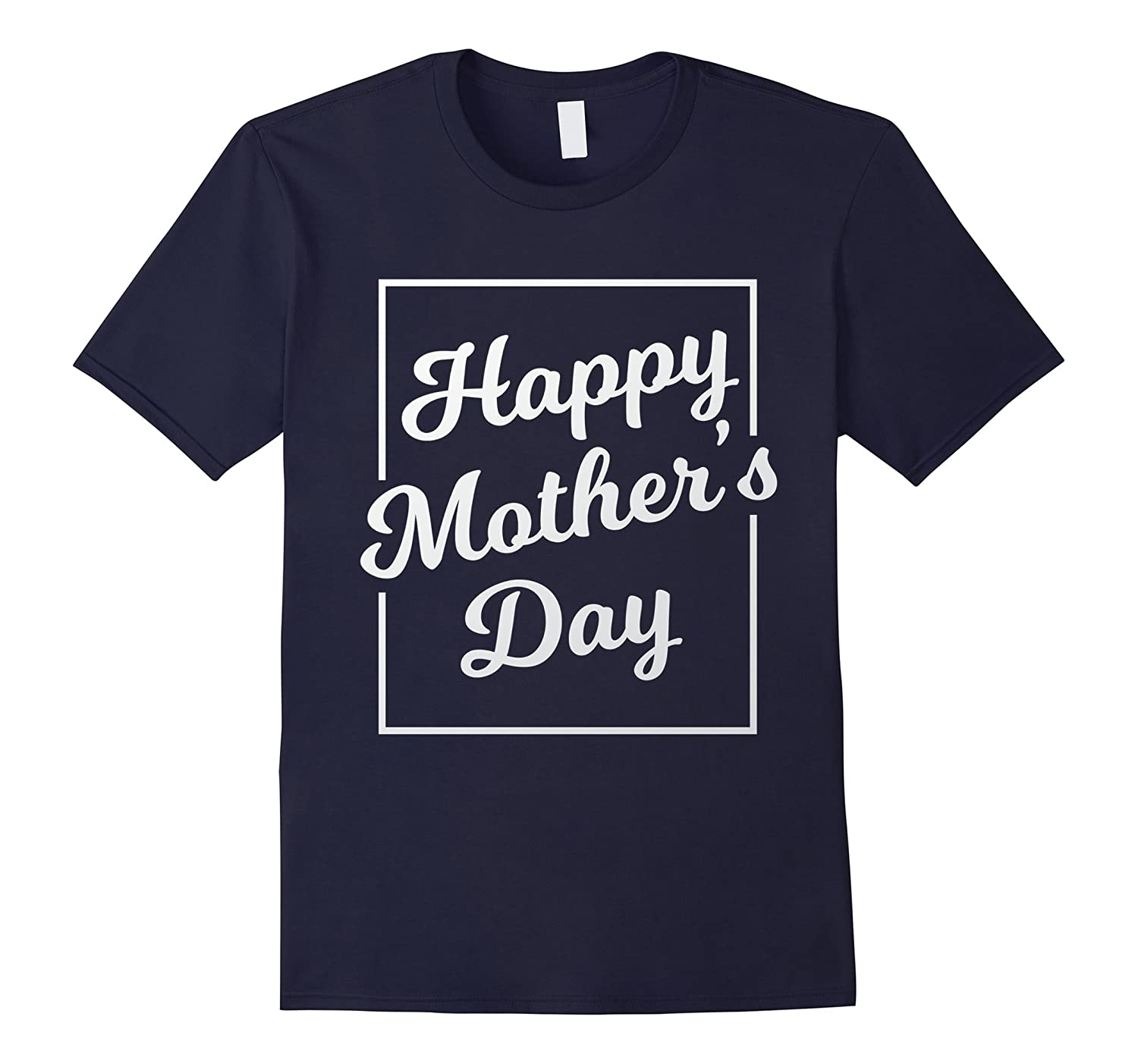 Happy Mothers Day T-Shirt-TD