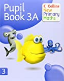 Collins New Primary Maths – Pupil Book 3A