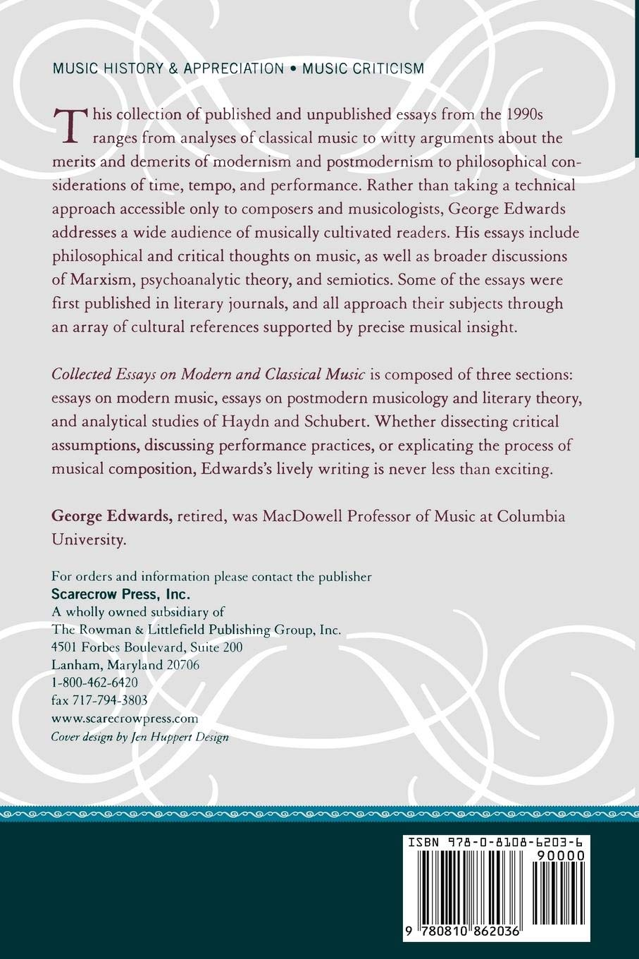 Collected Essays On Modern And Classical Music George Edwards  Collected Essays On Modern And Classical Music George Edwards   Amazoncom Books