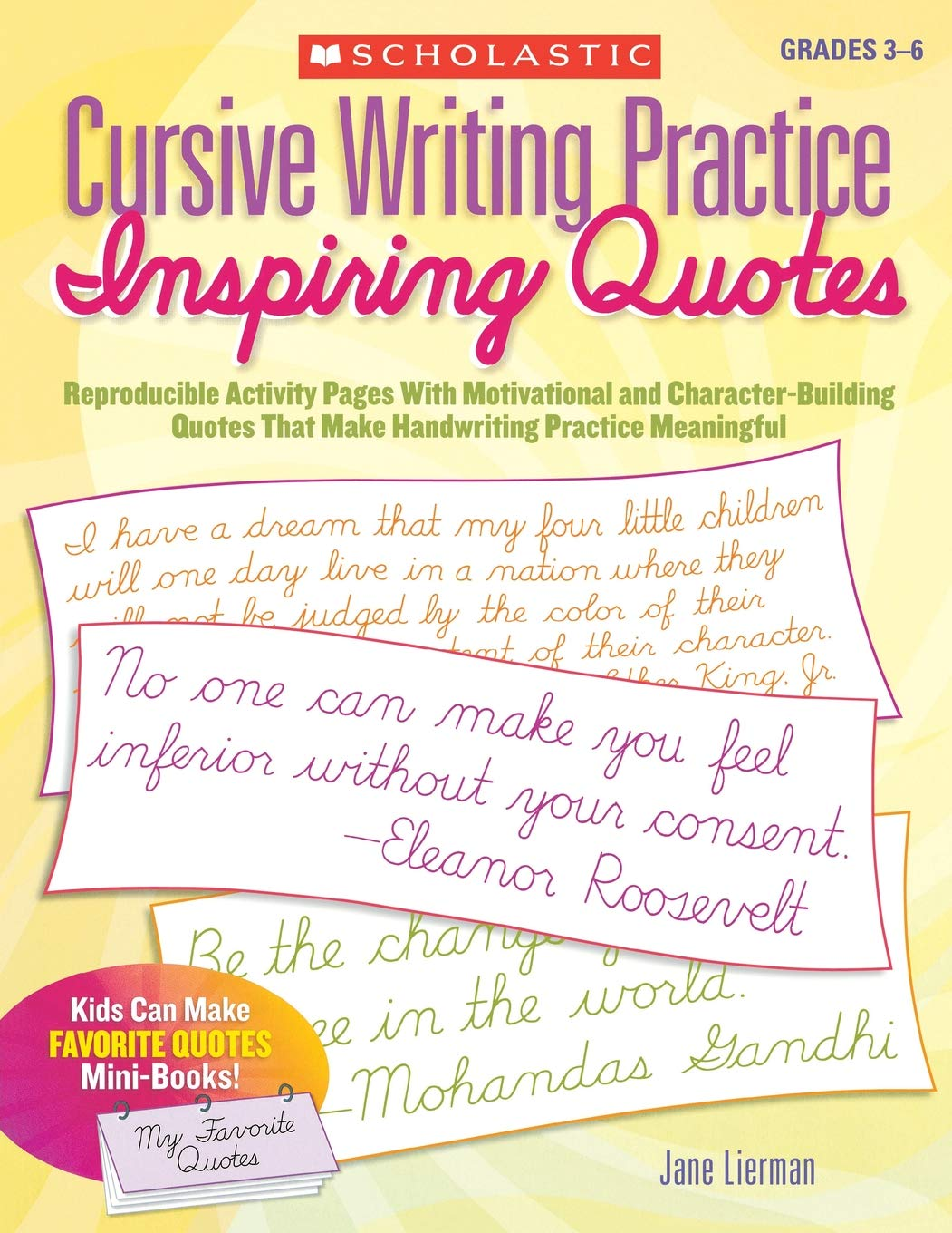 Download Cursive Writing Practice: Inspiring Quotes: Reproducible Activity Pages With Motivational and Character-Building Quotes That Make Handwriting Practice Meaningful pdf epub