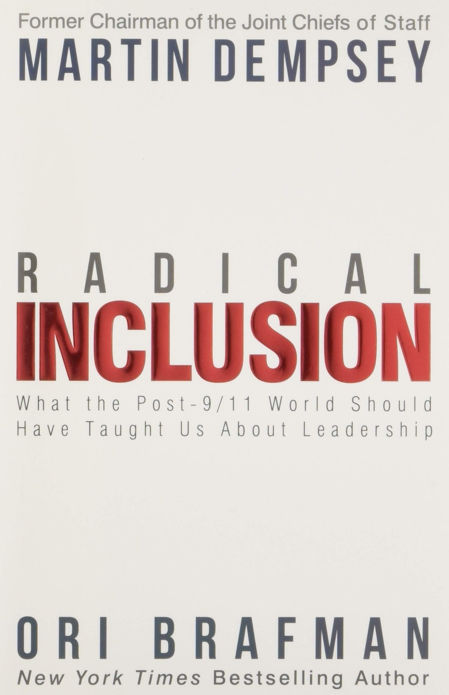 Download Radical Inclusion: What the Post-9/11 World Should Have Taught Us About Leadership PDF