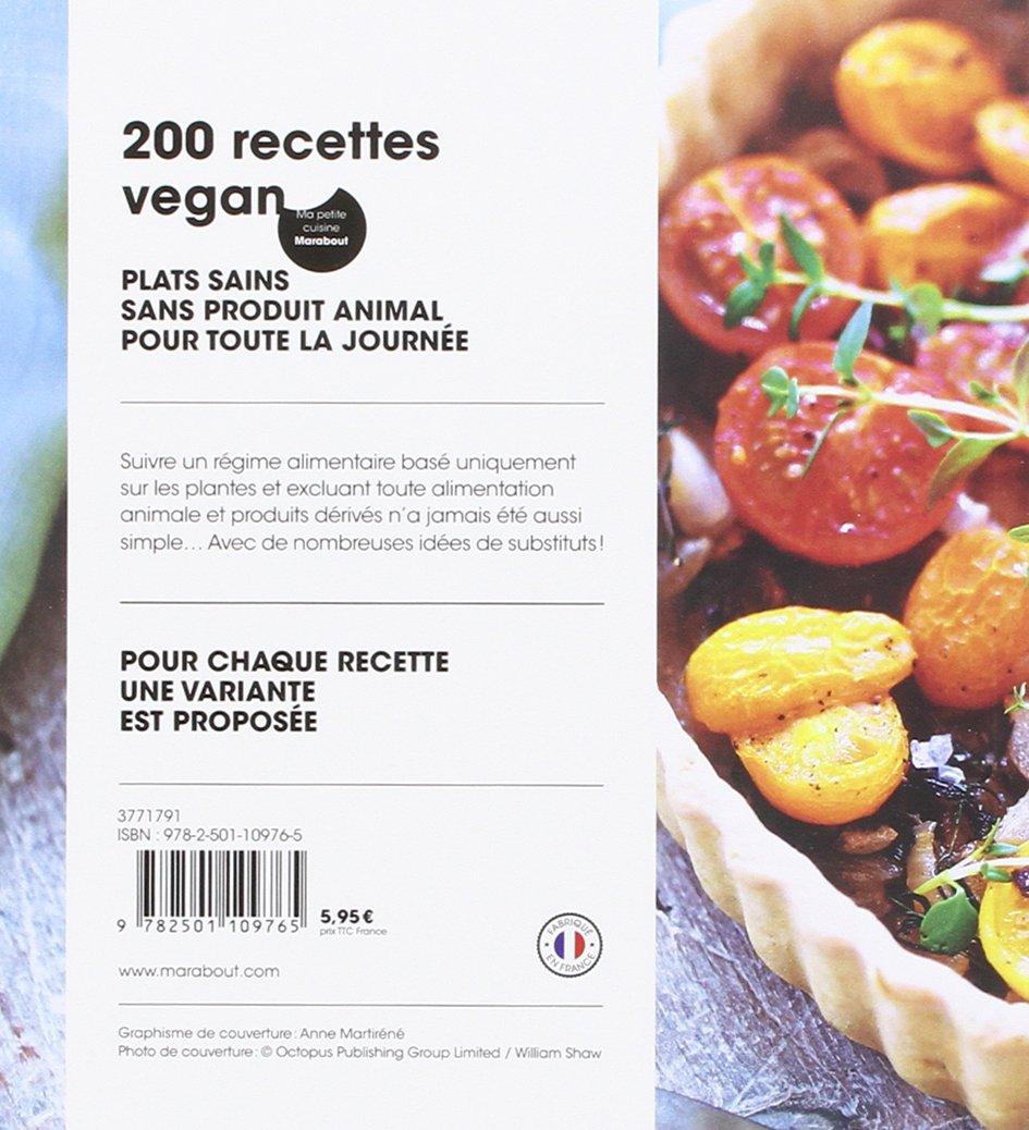 Amazon.fr - 200 recettes Vegan - Emma Jane Frost, Nichola Palmer - Livres
