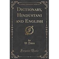 Dictionary, Hindustani and English (Classic Reprint)
