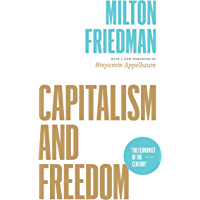 Capitalism and Freedom (English Edition)