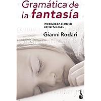 Gramática de la fantasía: Introducción al arte de inventar historias: 1 (Diversos)