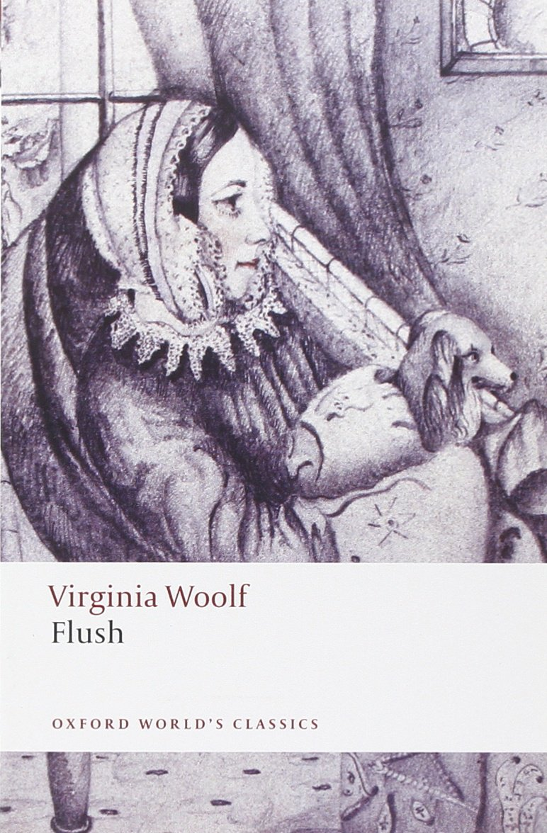 flush oxford world s classics co uk virginia woolf flush oxford world s classics co uk virginia woolf kate flint 9780199539291 books
