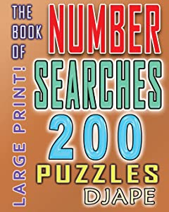 The Book of Number Searches: 200 puzzles