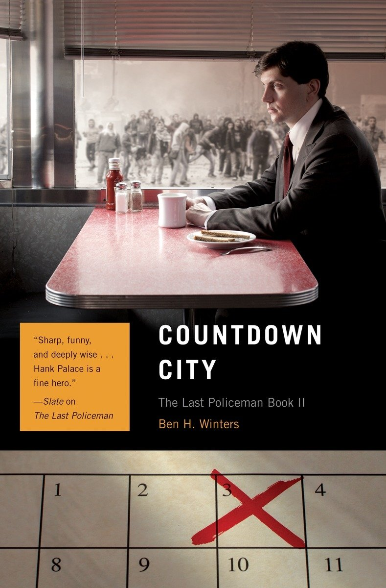 Countdown City: The Last Policeman Book II (The Last Policeman Trilogy)