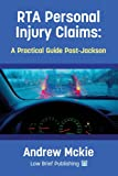 RTA Personal Injury Claims: A Practical Guide Post-Jackson