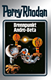"Perry Rhodan 25: Brennpunkt Andro-Beta (Silberband): 5. Band des Zyklus ""Die Meister der Insel"" (Perry Rhodan-Silberband)"