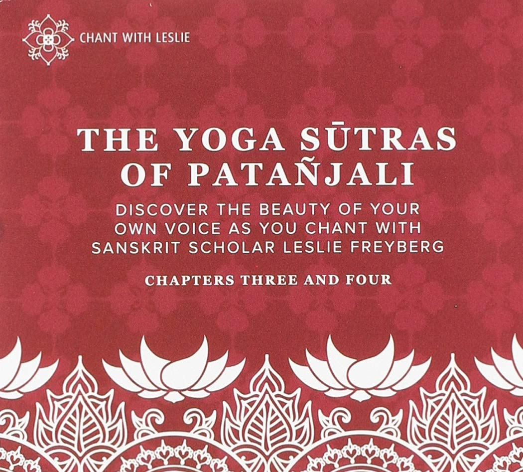 Leslie Freyberg - Yoga Sutras Of Patanjali Chapters Three ...