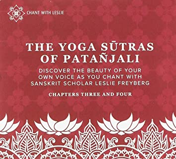 Yoga Sutras Of Patanjali Chapters Three And Four: Leslie ...