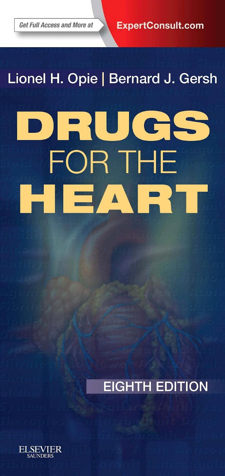 Drugs For The Heart  Expert Consult   Online And Print