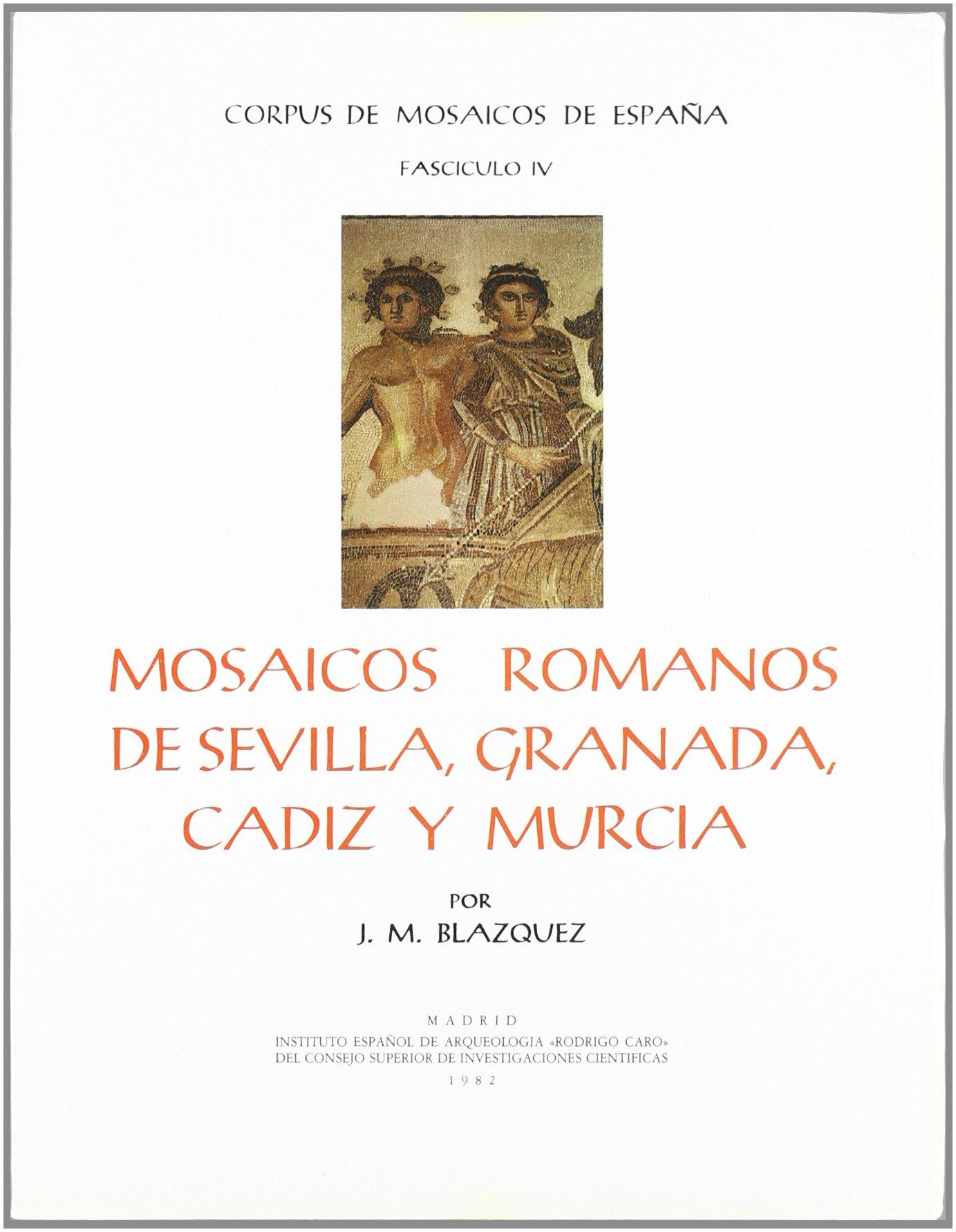 Mosaicos romanos de Sevilla, Granada, Cádiz y Murcia Corpus de Mosaicos Romanos de España: Amazon.es: Blázquez, José Mª: Libros