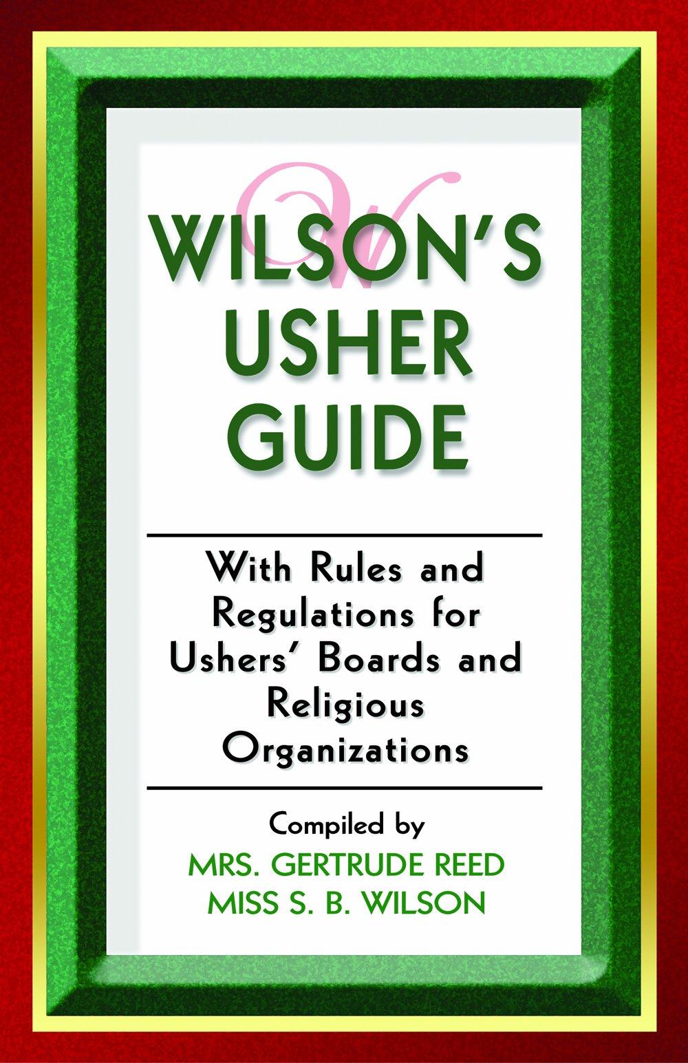 wilson s usher guide gertrude reed s b wilson 9781567420050 rh amazon com Church Usher as a Serving Church Usher as a Serving