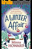 A Winter Affair: A wonderful festive treat