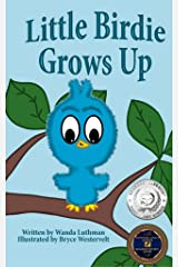 Little Birdie Grows Up Kindle Edition
