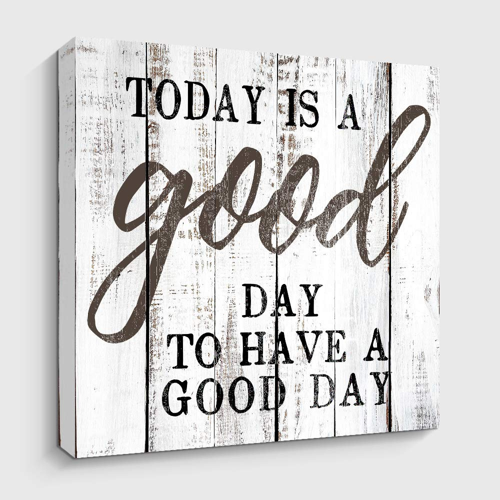 Motivational and Inspiring Wall Art Prints- TODAY IS A GOOD DAY - Rustic Artwork Decoration for Home and Office, Farmhouse Décor Gallery Wrap (12x12 inch,D)