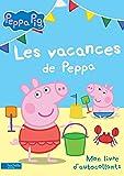 Peppa Pig / Mon livre d'autocollants : Les vacances de Peppa
