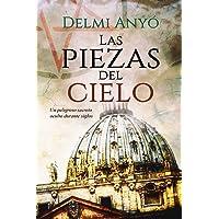 Las piezas del cielo.: Un peligroso secreto oculto durante siglos. (Spanish Edition)