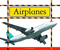 Airplanes (Big Machines At Work) (English