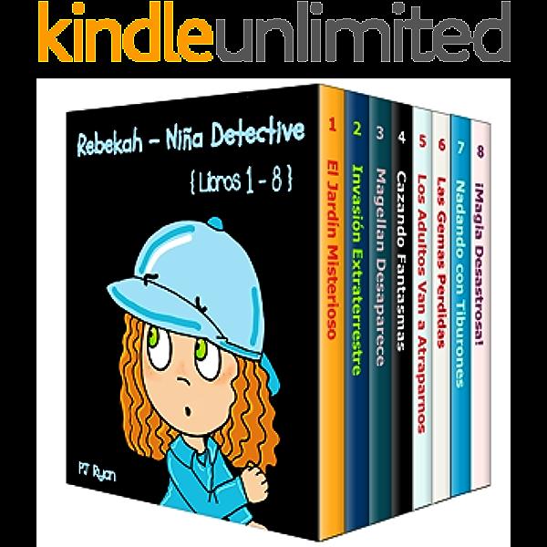 Rebekah - Niña Detective Libros 1-8: Divertida Historias de Misterio para Niños Entre 9-12 Años eBook: Ryan, PJ, Hernandez, Daniela: Amazon.es: Tienda Kindle