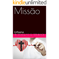 Missão: Urbana (Missões Livro 2)