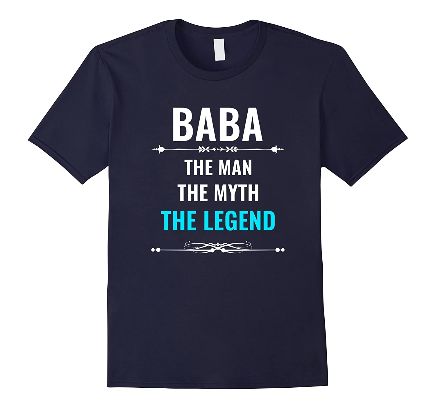 Baba The Man The Myth The Legend T Shirt-TH
