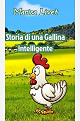 Storia di una Gallina Intelligente (Italian Edition) Hardcover