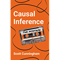 Causal Inference: The Mixtape (English Edition)