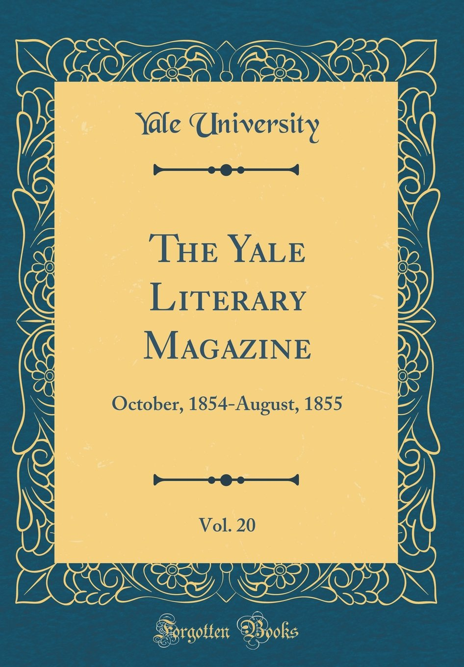 Download The Yale Literary Magazine, Vol. 20: October, 1854-August, 1855 (Classic Reprint) PDF