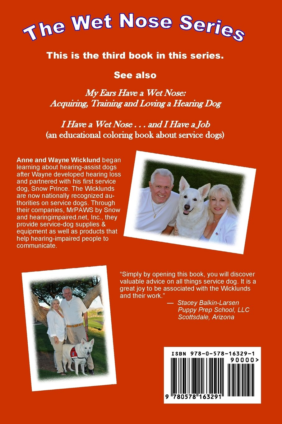 Handbook For Service Dogs Truths And Myths About Working The Wet Nose Series Volume 3 Anne Wicklund Wayne 9780578163291 Amazon