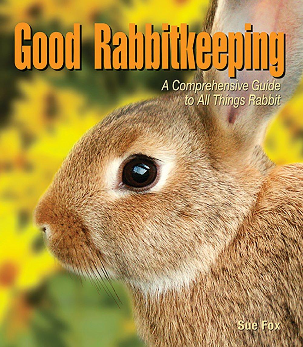 Good Rabbitkeeping (Good Petkeeping)
