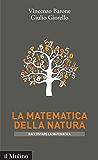 La matematica della natura (Intersezioni. Raccontare la matematica)
