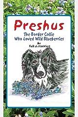 Preshus: The Border Collie Who Loved Wild Blueberries