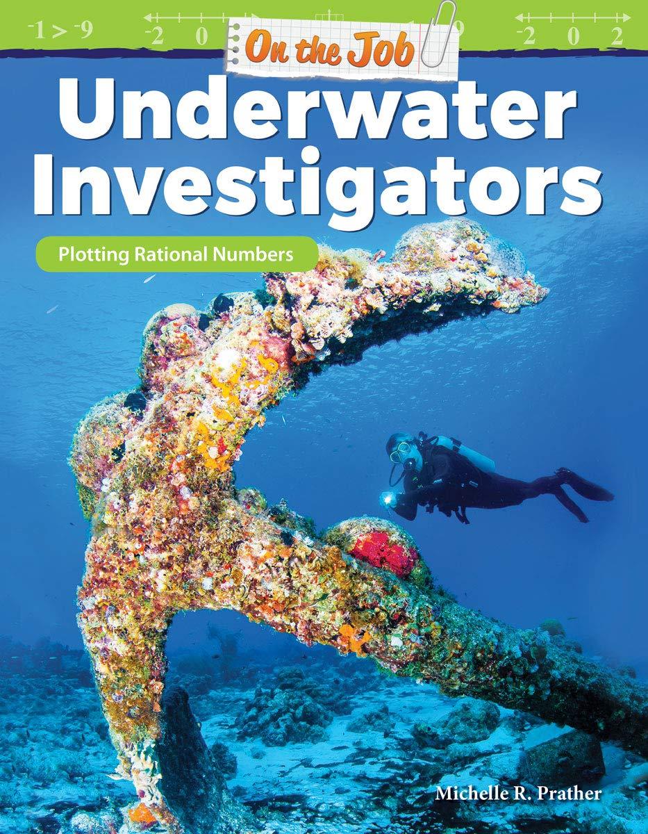 On the Job: Underwater Investigators: Plotting Rational Numbers ...