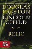 Relic: Serie di Pendergast Vol.1 (Narrativa)