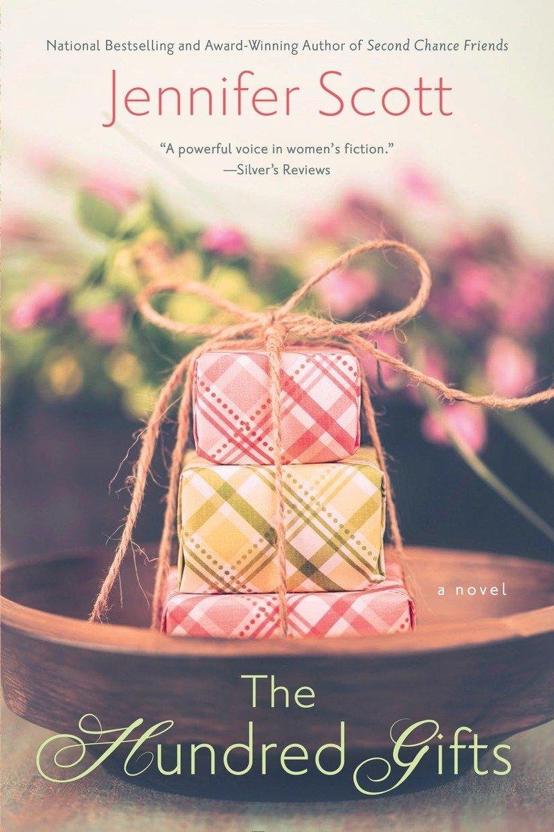 The Hundred Gifts: Jennifer Scott: 9780451473240: Amazon.com: Books