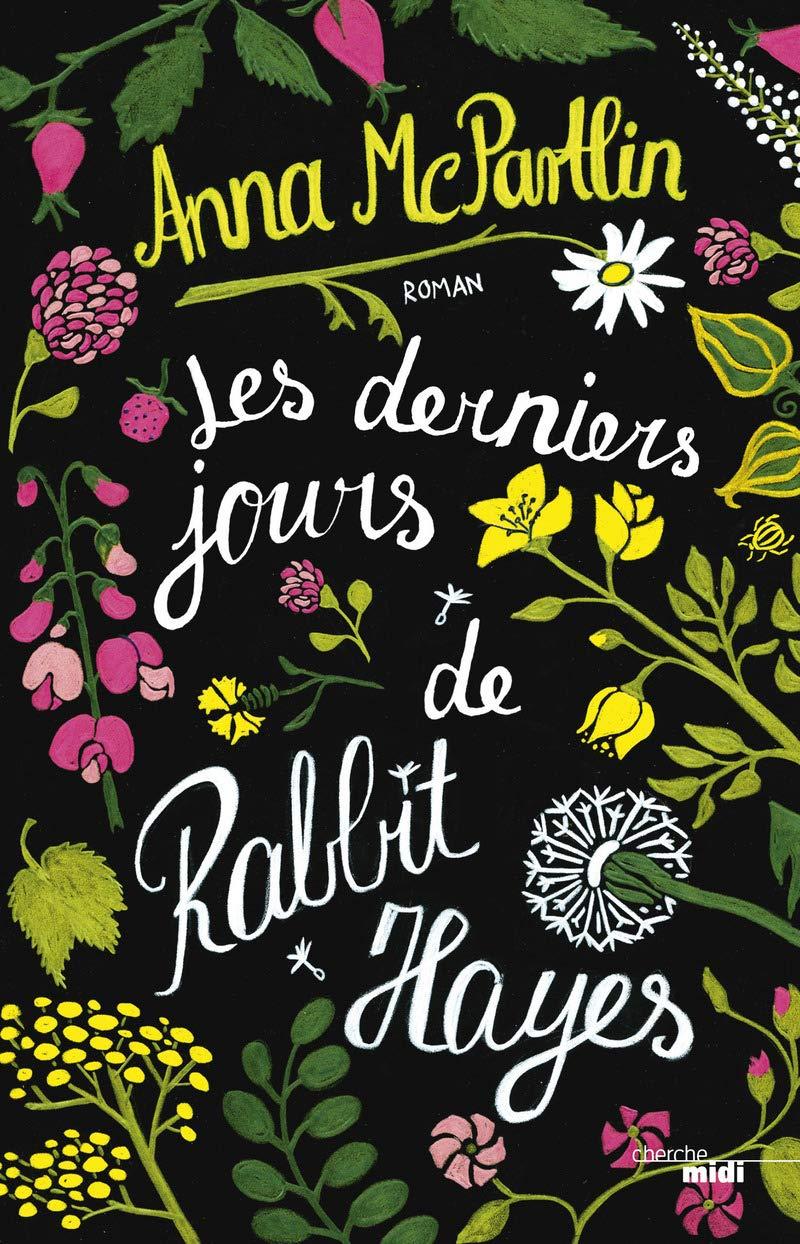 Amazon.fr - Les Derniers Jours de Rabbit Hayes - MCPARTLIN, Anna, LE  PLOUHINEC, Valérie - Livres