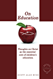 On Education: Thoughts on Christ as the Essential Core of Children's Education
