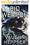 Bio Weapon (Doom Star Book 2)