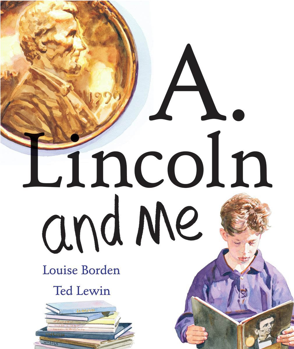 Download A. Lincoln And Me (Turtleback School & Library Binding Edition) ebook